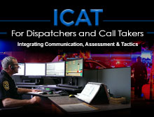 911: ICAT for Dispatchers & Call Takers