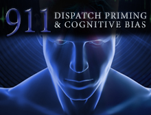 911: Dispatch Priming & Cognitive Bias