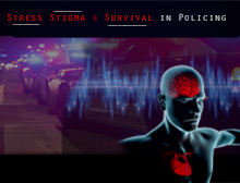 Stress Stigma and Survival in Policing